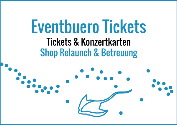 Eventbuero Tickets - Shop Relaunch & Betreuung