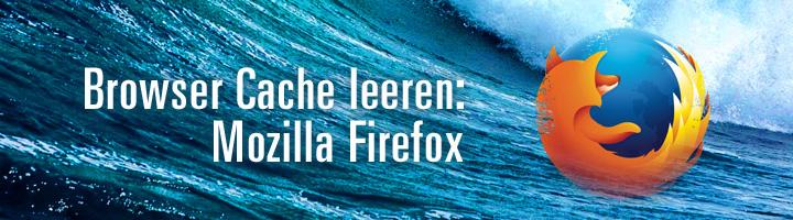 Browser Cache leeren Mozilla Firefox